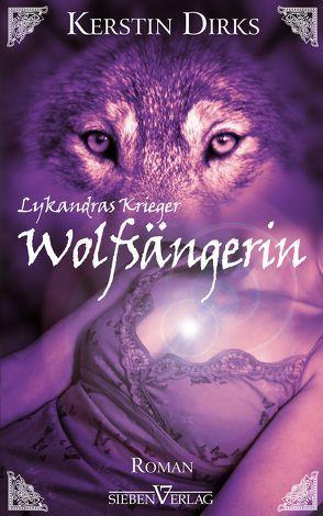 Wolfsängerin von Dirks,  Kerstin
