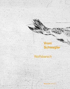 Wolfsbarsch von Schwegler,  Vroni