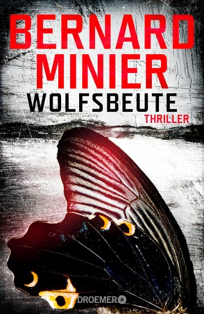Wolfsbeute von Gittinger,  Antoinette, Minier,  Bernard