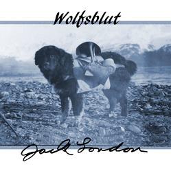 Wolfsblut von Kohfeldt,  Christian, London,  Jack, Pol,  Markus