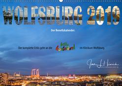 Wolfsburg 2019 – Der Benefizkalender (Wandkalender 2019 DIN A2 quer) von L. Heinrich,  Jens
