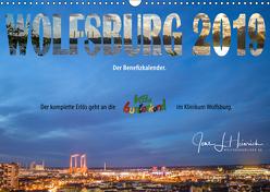 Wolfsburg 2019 – Der Benefizkalender (Wandkalender 2019 DIN A3 quer) von L. Heinrich,  Jens