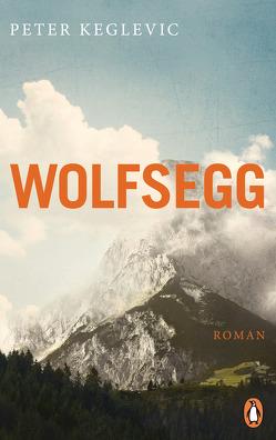Wolfsegg von Keglevic,  Peter