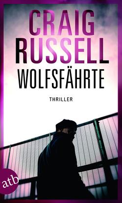 Wolfsfährte von Rullkötter,  Bernd, Russell,  Craig