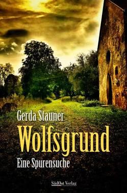 Wolfsgrund von Stauner,  Gerda