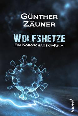 Wolfshetze von Zäuner,  Günther