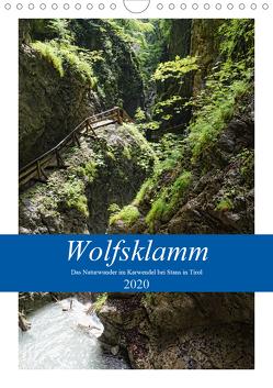 Wolfsklamm – Das Naturwunder im Karwendel bei Stans in Tirol (Wandkalender 2020 DIN A4 hoch) von Frost,  Anja