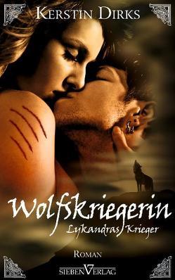 Wolfskriegerin von Dirks,  Kerstin