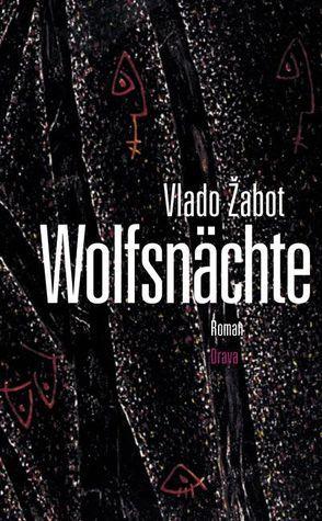 Wolfsnächte von Köstler,  Erwin, Zabot,  Vlado