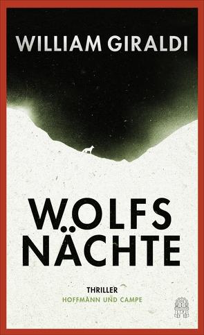 Wolfsnächte von Giraldi,  William, von Schweder-Schreiner,  Nicolai