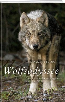 Wolfsodyssee von Dettling,  Peter A.