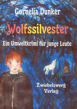 Wolfssilvester von Dunker,  Cornelia, Laufenburg,  Heike von