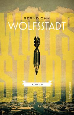 Wolfsstadt (eBook) von Ohm,  Bernd