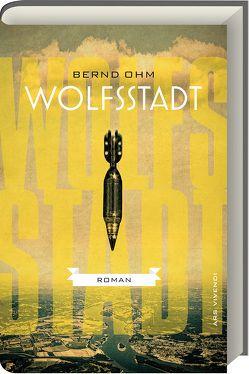 Wolfsstadt von Ohm,  Bernd
