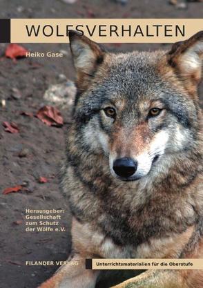 Wolfsverhalten von Gase,  Heiko