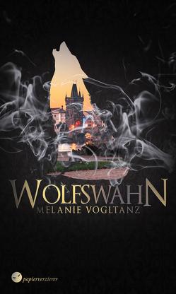 Wolfswahn von Vogltanz,  Melanie