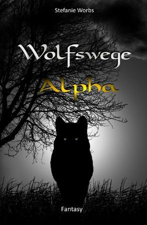 Wolfswege / Wolfswege 5 von Worbs,  Stefanie