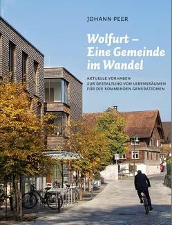 Wolfurt – Eine Gemeinde im Wandel