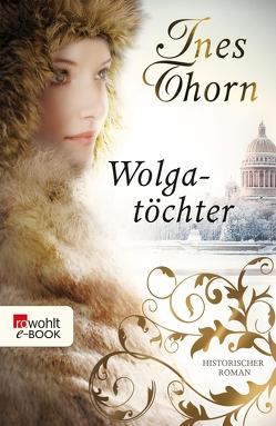 Wolgatöchter von Thorn,  Ines
