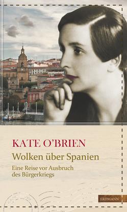 Wolken über Spanien von Gretter,  Susanne, O'Brien,  Kate, Ruschkowski,  Klaudia