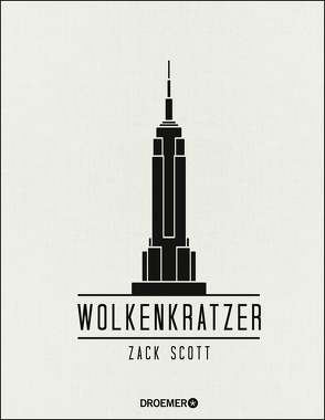Wolkenkratzer von Fleißig,  Marlene, Scott,  Zack