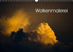 Wolkenmalerei (Wandkalender 2019 DIN A3 quer) von Caladoart