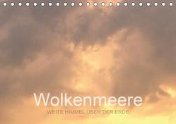 Wolkenmeere – Weite Himmel über der Erde (Tischkalender 2020 DIN A5 quer) von Sys,  Pu