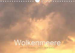 Wolkenmeere – Weite Himmel über der Erde (Wandkalender 2020 DIN A4 quer) von Sys,  Pu