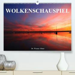 Wolkenschauspiel (Premium, hochwertiger DIN A2 Wandkalender 2020, Kunstdruck in Hochglanz) von Werner Altner,  Dr.