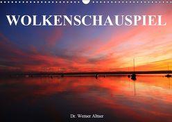 Wolkenschauspiel (Wandkalender 2019 DIN A3 quer) von Werner Altner,  Dr.