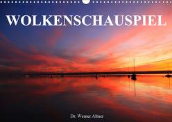 Wolkenschauspiel (Wandkalender 2020 DIN A3 quer) von Werner Altner,  Dr.