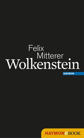 Wolkenstein von Mitterer,  Felix