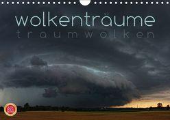 Wolkenträume – Traumwolken (Wandkalender 2019 DIN A4 quer) von Cross,  Martina
