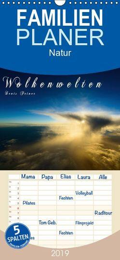 Wolkenwelten – Familienplaner hoch (Wandkalender 2019 , 21 cm x 45 cm, hoch) von Feiner,  Denis