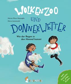 Wolkenzoo & Donnerwetter von Jasionowski,  Gloria, Mazzaglia,  Marion Klara