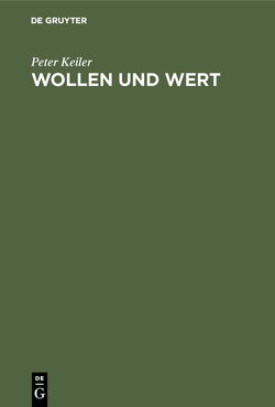 Wollen und Wert von Holzkamp,  Klaus, Keiler,  Peter