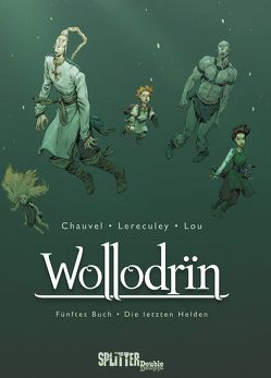 Wollodrin. Band 5 von Chauvel,  David, Lereculey,  Jérôme