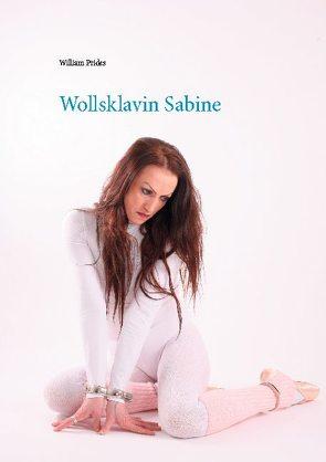 Wollsklavin Sabine von Prides,  William
