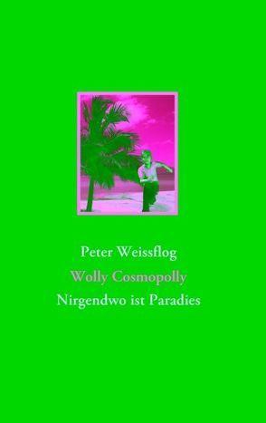 Wolly Cosmopolly von Weissflog,  Peter