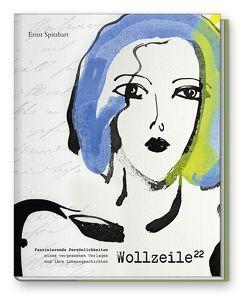 Wollzeile ²² von Forcher,  Sepp, Landwehr,  Michaela, Spitzbart,  Ernst