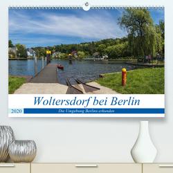 Woltersdorf bei Berlin (Premium, hochwertiger DIN A2 Wandkalender 2020, Kunstdruck in Hochglanz) von Fotografie,  ReDi