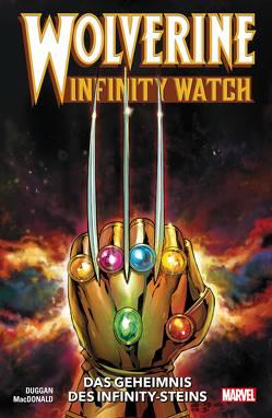 Wolverine: Infinity Watch von Duggan,  Gerry, MacDonald,  Andy, Rösch,  Alexander