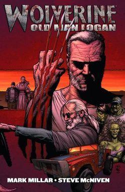 Wolverine: Old Man Logan von Leisten,  Jay, McNiven,  Steve, Millar,  Mark, Morales,  Mark, Vines,  Dexter