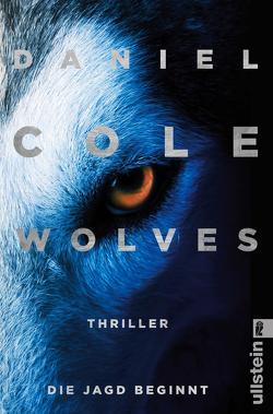 Wolves – Die Jagd beginnt von Cole,  Daniel, Lösch,  Conny