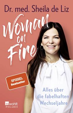 Woman on Fire von de Liz,  Sheila, Stömer,  Luisa