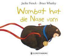 Wombat hat die Nase vorn von French,  Jackie, Whatley,  Bruce