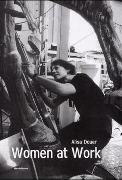 Women at Work von Douer,  Alisa, Hauch,  Gabriella