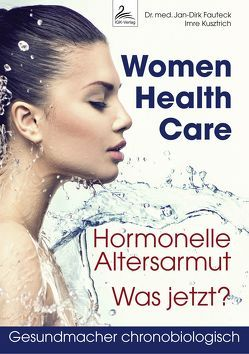 Women Health Care von Dr. med. Fauteck,  Jan-Dirk, Kusztrich,  Imre