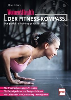 WOMEN'S HEALTH DER FITNESS-KOMPASS von Bertram,  Oliver
