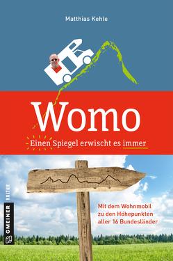 Womo ؎ Einen Spiegel erwischt es immer von Kehle,  Matthias